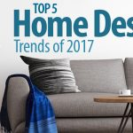 Top 5 Home Design Trends of 2017