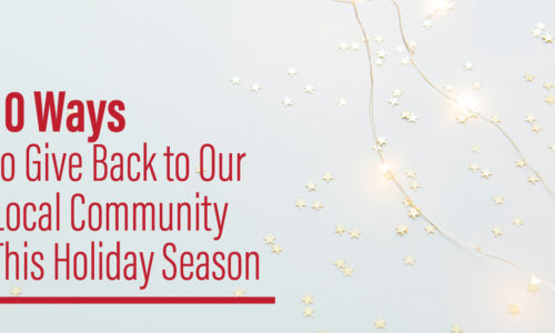 10 Ways to Give Back to Our Local Community This Holiday Season